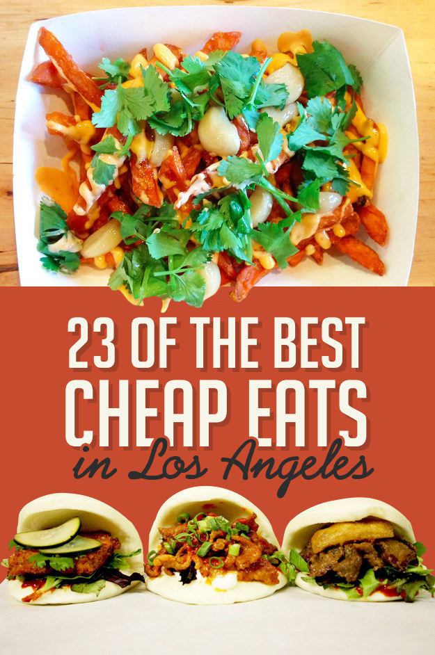 23 Delicious Los Angeles Eats That Are Worth Every Penny