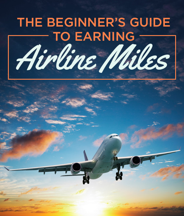 The Beginner's Guide To Earning Airline Miles