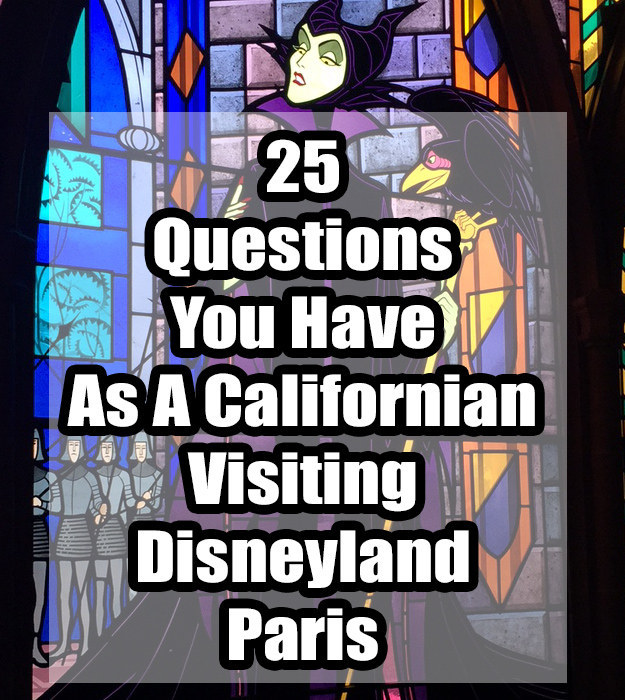 25 Questions You Have As A Californian Visiting Disneyland Paris