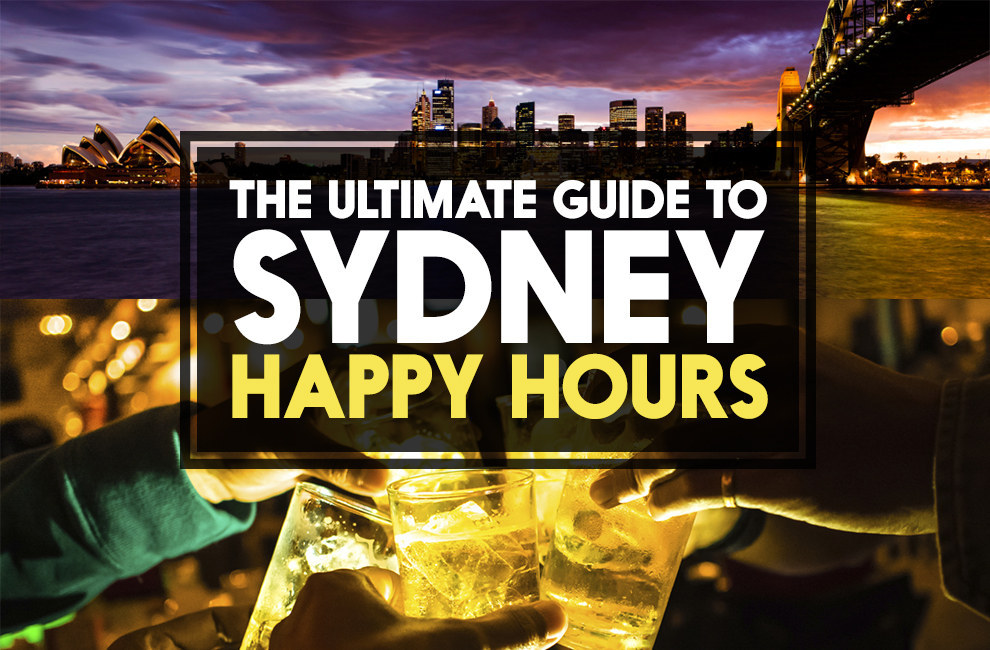 The Ultimate Guide To Sydney Happy Hours